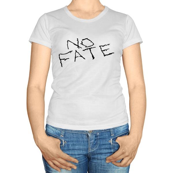 Женская футболка Нет судьбы (No fate)