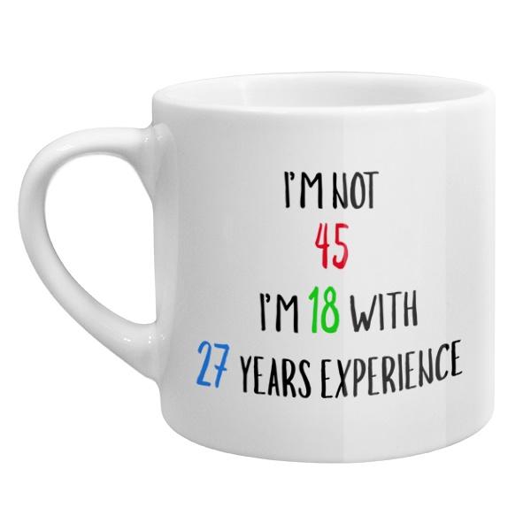 Кофейная чашка Мне не 45 лет