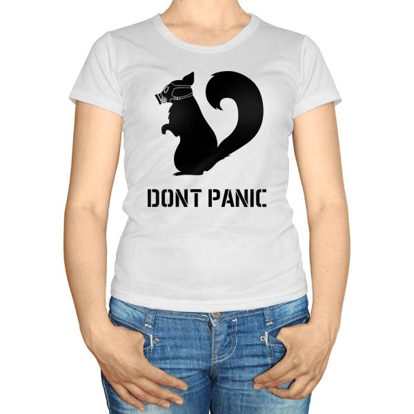 Женская футболка Dont Panic