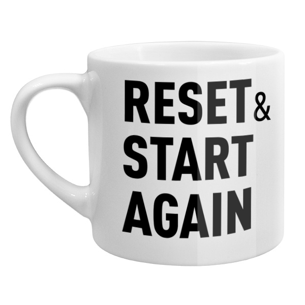 Кофейная чашка Reset and Start again