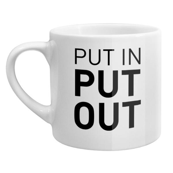 Кофейная чашка Put in - Put out