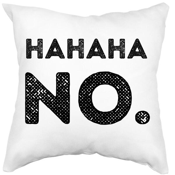 Подушка белая Hahaha No.