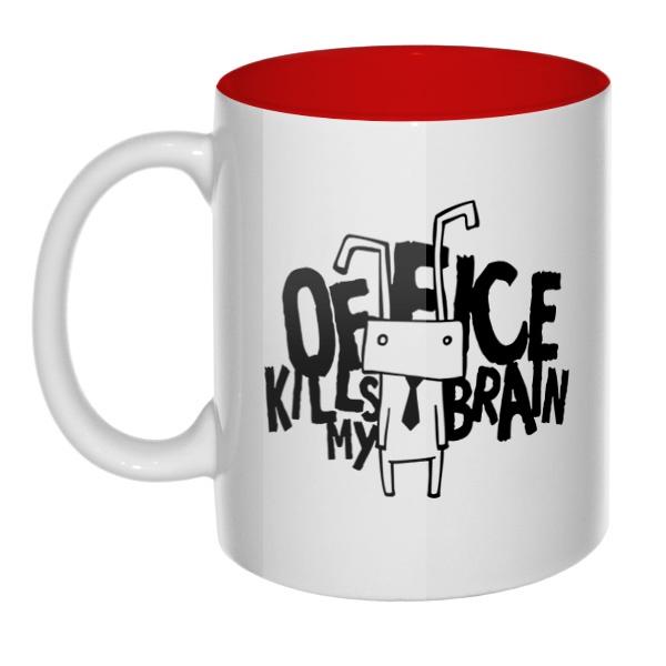 Office kills my brain, кружка цветная внутри