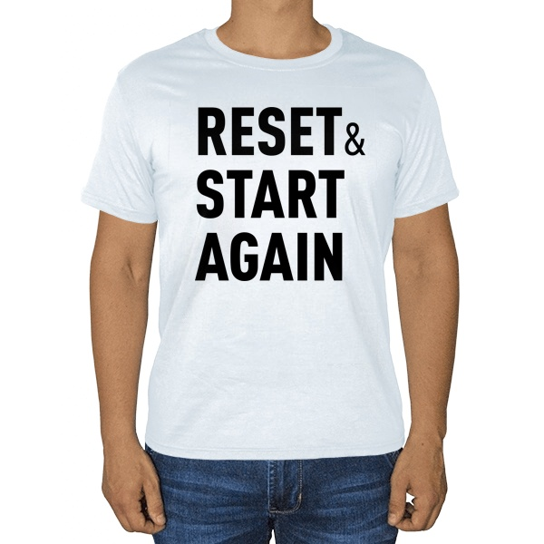 Белая футболка Reset and Start again