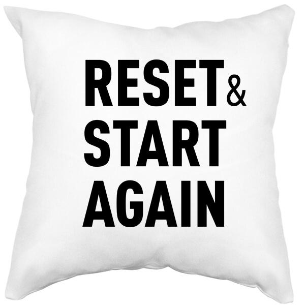 Подушка белая Reset and Start again