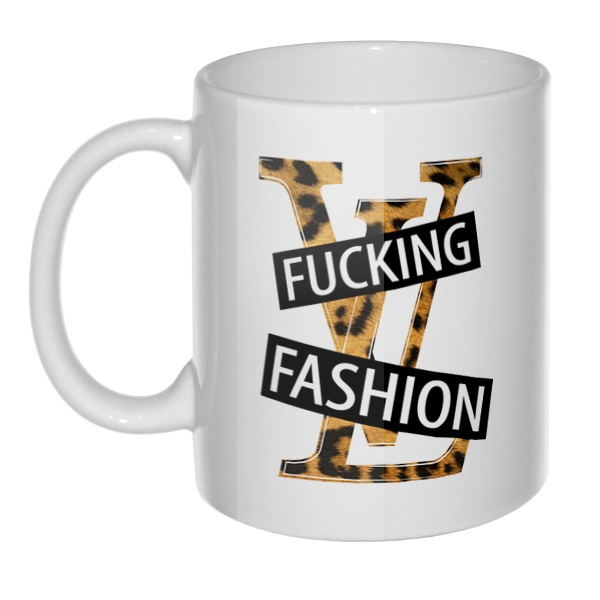 Кружка Fucking fashion